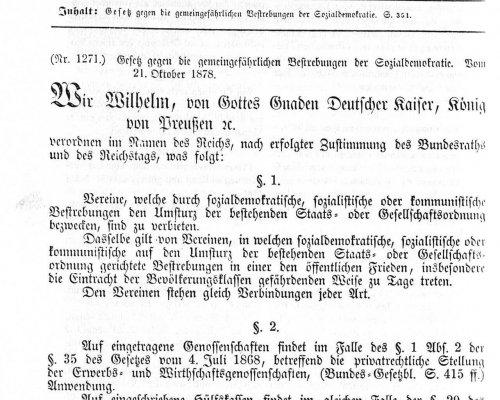 """Mit dem 1878 im Reichstag verabschiedeten """"Sozialistengesetz"""" wurden sozialdemokratische Verbände, Publikationen und Versammlungen verboten"""
